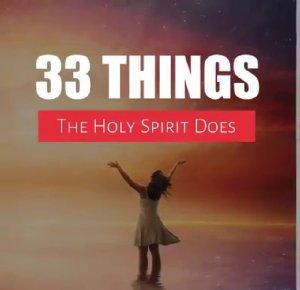 """पवित्र आत्मा"" के 33 अद्भुत कार्य"